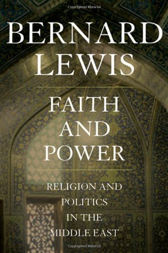 Faith and Power: Religion and Politics in the Middle East 9780195144215