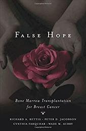 False Hope: Bone Marrow Transplantation for Breast Cancer 544200