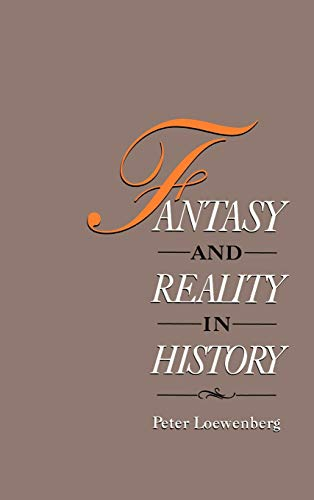 Fantasy and Reality in History 9780195067637