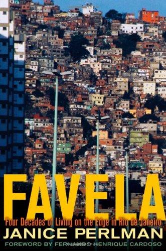 Favela: Four Decades of Living on the Edge in Rio de Janeiro 9780195368369