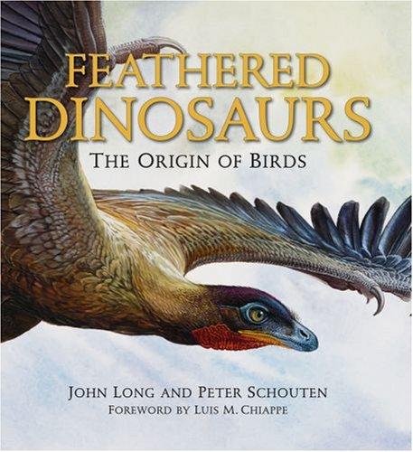 Feathered Dinosaurs: The Origin of Birds 9780195372663