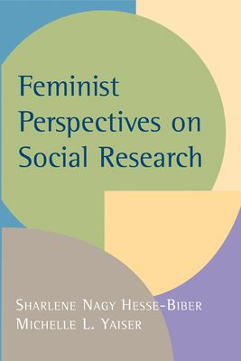 Feminist Perspectives on Social Research 9780195158113