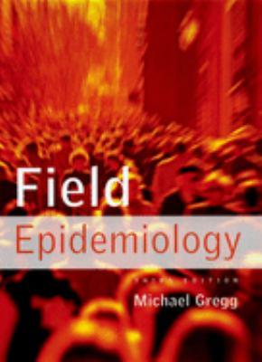 Field Epidemiology 9780195313802
