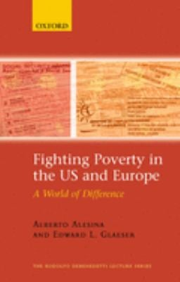 Fighting Poverty in the US and Europe: A World of Difference 9780199286102