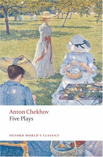 Five Plays: Ivanov, the Seagull, Uncle Vanya, Three Sisters, and the Cherry Orchard 9780199536696