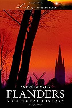 Flanders: A Cultural History 9780195314939