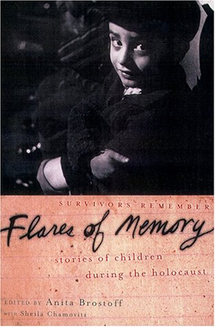 Flares of Memory: Stories of Childhood During the Holocaust 9780195138719
