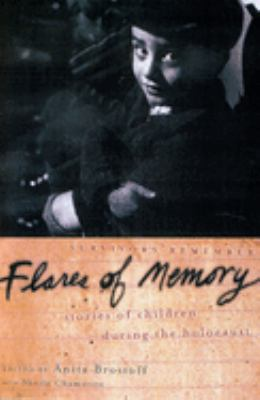 Flares of Memory: Stories of Childhood During the Holocaust 9780195156270