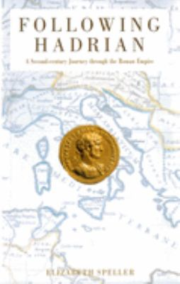 Following Hadrian: A Second-Century Journey Through the Roman Empire 9780195176131