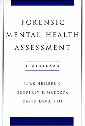 Forensic Mental Health Assessment: A Casebook 9780195145687