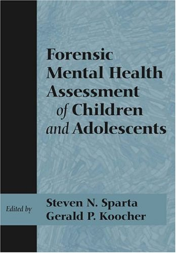 Forensic Mental Health Assessment of Children and Adolescents 9780195145847