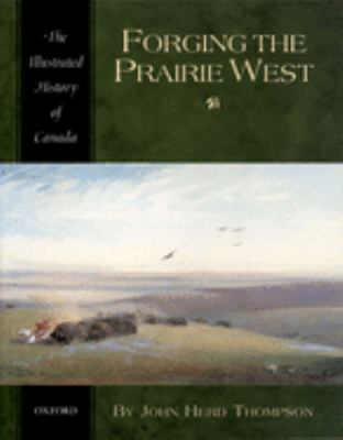 Forging the Prairie West 9780195410495