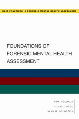 Foundations of Forensic Mental Health Assessment 9780195323092