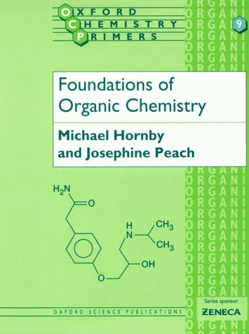 Foundations of Organic Chemistry 9780198556800