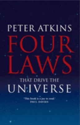 Four Laws That Drive the Universe 9780199232369
