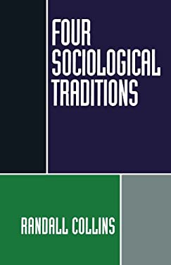 Four Sociological Traditions 9780195082081