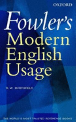 Fowler's Modern English Usage 9780198610212