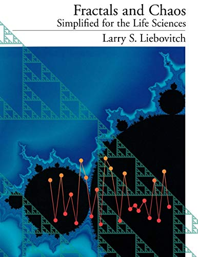 Fractals and Chaos Simplified for the Life Sciences 9780195120240