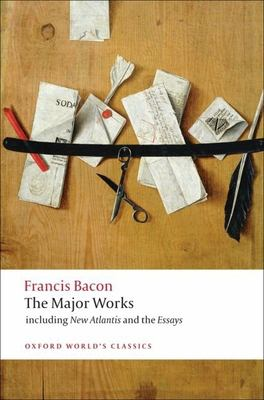 Francis Bacon: The Major Works 9780199540792