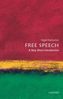 Free Speech: A Very Short Introduction 9780199232352