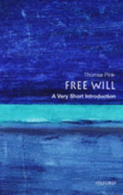 Free Will: A Very Short Introduction 9780192853585