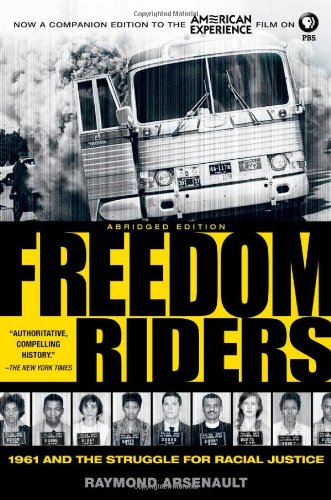 Freedom Riders: 1961 and the Struggle for Racial Justice 9780199754311
