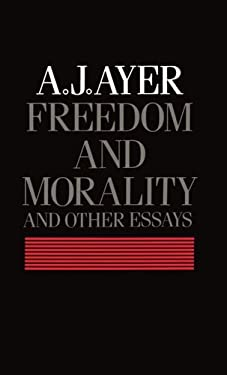 Freedom and Morality and Other Essays 9780198247319