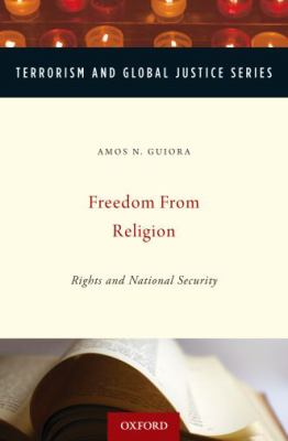 Freedom from Religion: Rights and National Security 9780195389258