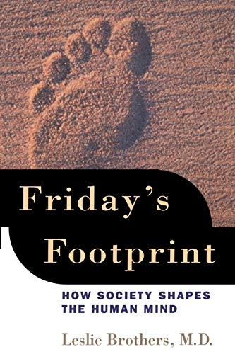Friday's Footprint: How Society Shapes the Human Mind 9780195147049