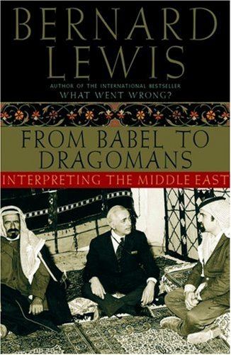 From Babel to Dragomans: Interpreting the Middle East 9780195182538