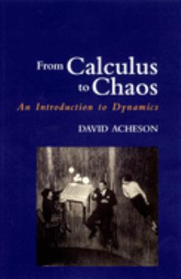 From Calculus to Chaos: An Introduction to Dynamics 9780198500773