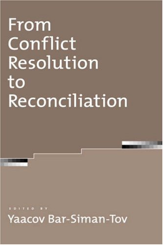 From Conflict Resolution to Reconciliation 9780195166439