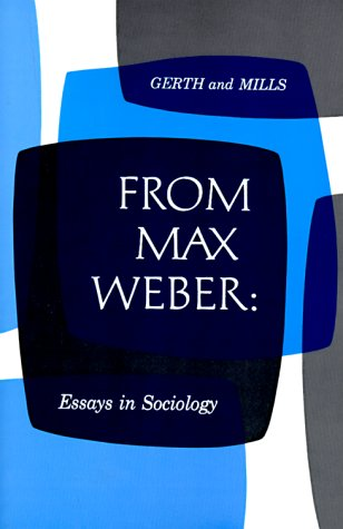 From Max Weber: Essays in Sociology 9780195004625