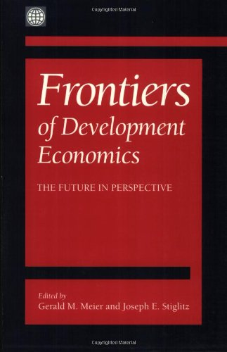 Frontiers of Development Economics: The Future in Perspective 9780195215922