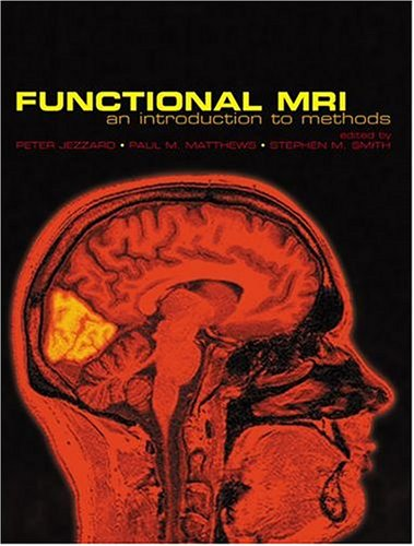Functional MRI: An Introduction to Methods 9780198527732