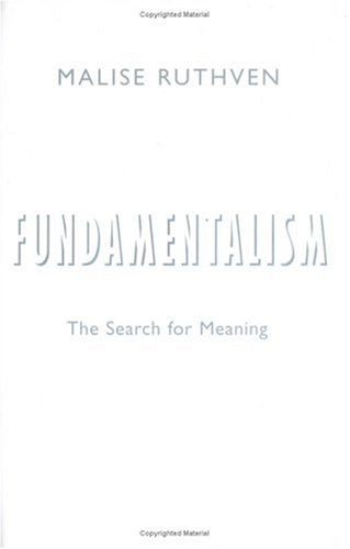 Fundamentalism: The Search for Meaning 9780192840912