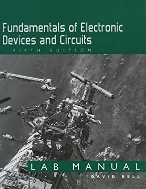 Fundamentals of Electronic Devices and Circuits Lab Manual 9780195429886