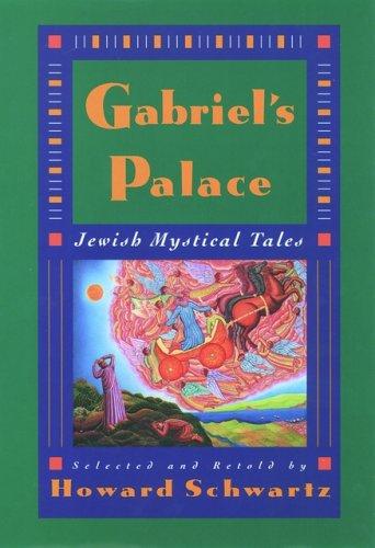 Gabriel's Palace: Jewish Mystical Tales 9780195093889