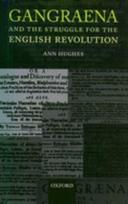 Gangraena and the Struggle for the English Revolution 9780199251926