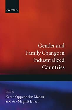 Gender and Family Change in Industrialized Countries 9780198289708