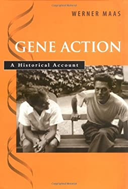Gene Action: A Historical Account 9780195141313