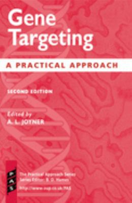 Gene Targeting: A Practical Approach 9780199637928