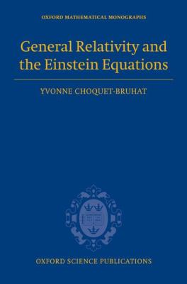 General Relativity and the Einstein Equations 9780199230723
