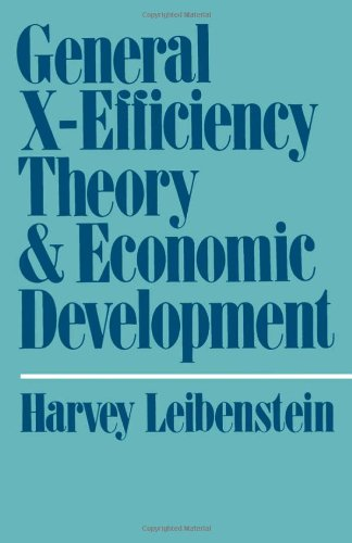 General X-Efficiency Theory and Economic Development 9780195023800