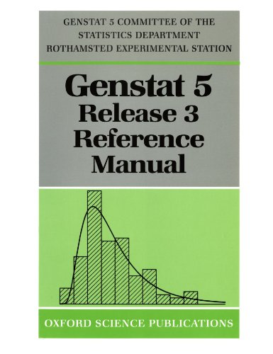 Genstat 5 Release 3: Reference Manual 9780198523123