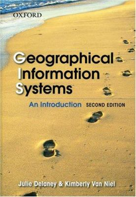 Geographical Information Systems: An Introduction 9780195556070