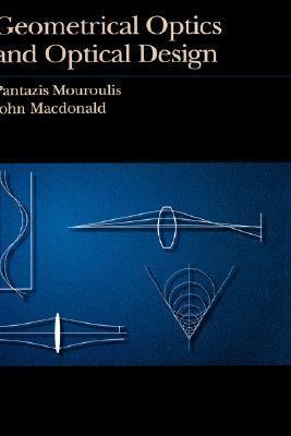 Geometrical Optics and Optical Design 9780195089318
