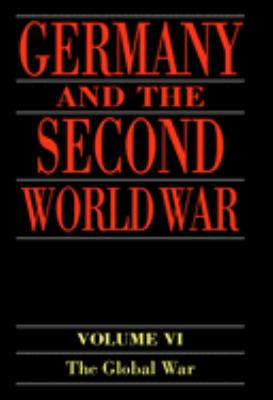 Germany and the Second World War: Volume V: Organization and Mobilization of the German Sphere of Power (Part 1: Wartime Administration, Economy, and