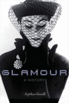Glamour: A History 9780199210985