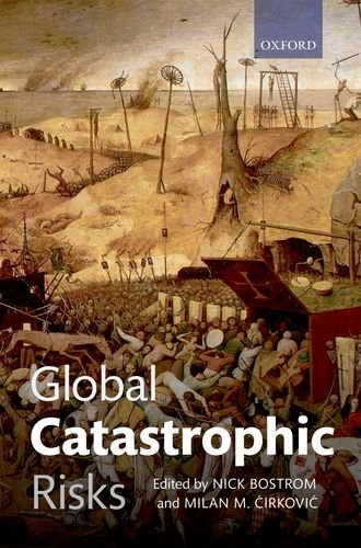 Global Catastrophic Risks 9780199606504